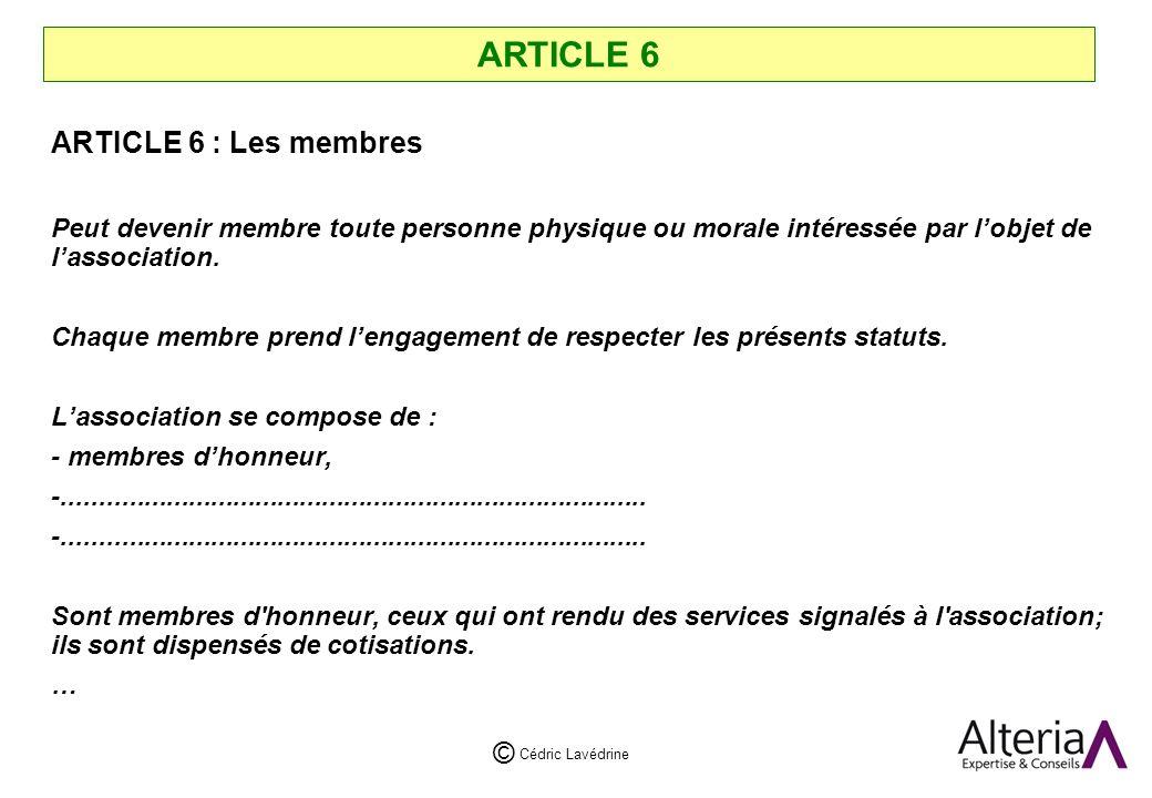 ARTICLE 6 ARTICLE 6 : Les membres