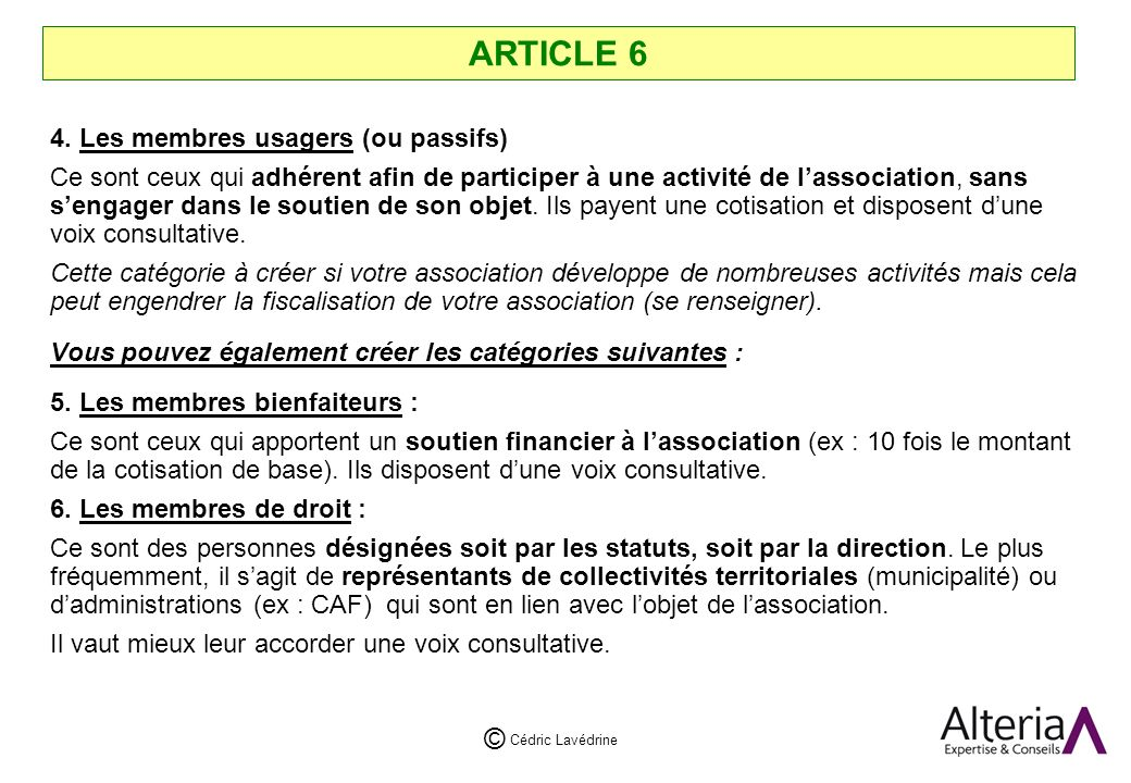 ARTICLE 6 4. Les membres usagers (ou passifs)