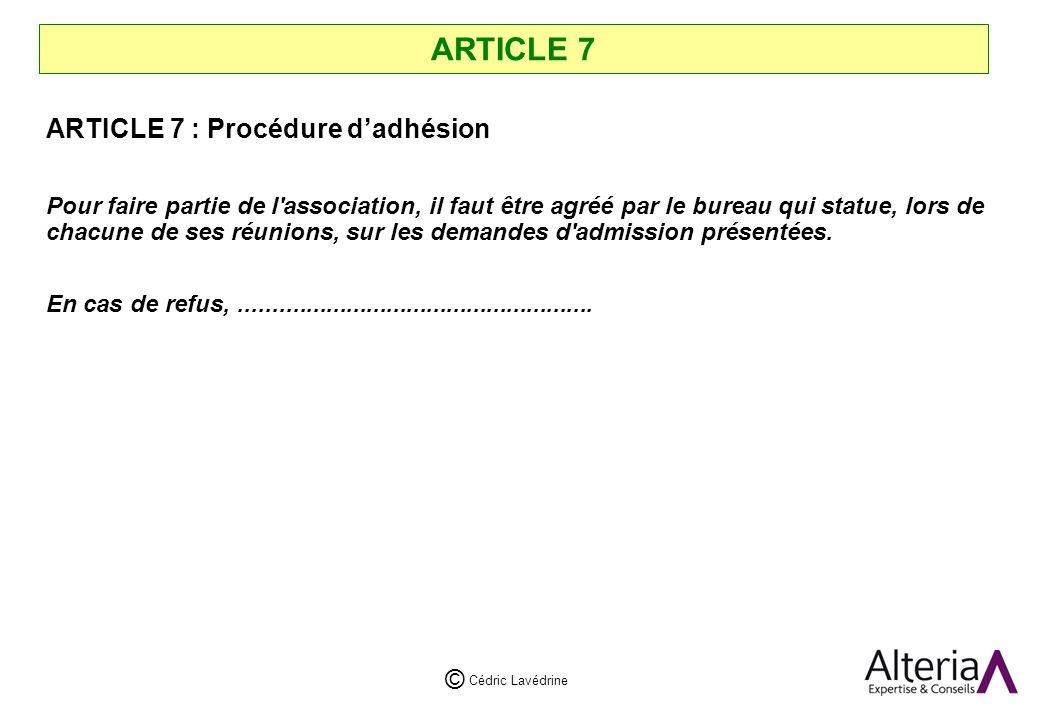 ARTICLE 7 ARTICLE 7 : Procédure d'adhésion