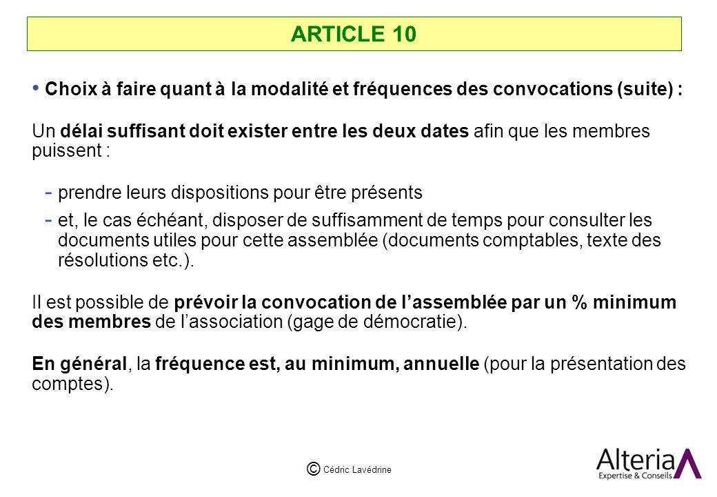 ARTICLE 10 Choix à faire quant à la modalité et fréquences des convocations (suite) :