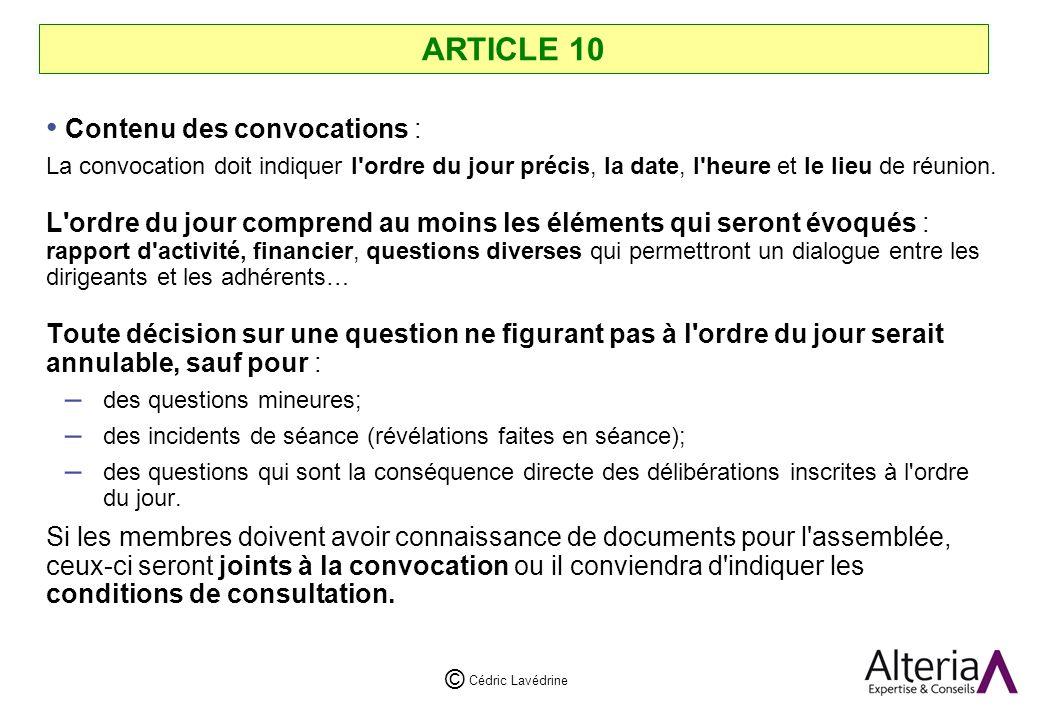 ARTICLE 10 Contenu des convocations :