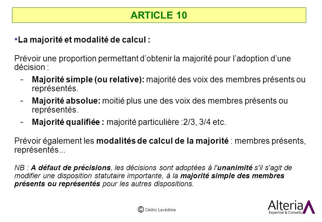 ARTICLE 10 La majorité et modalité de calcul :