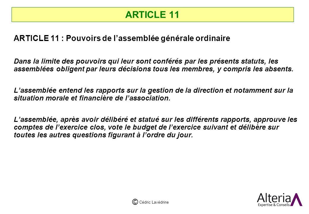 ARTICLE 11 ARTICLE 11 : Pouvoirs de l'assemblée générale ordinaire