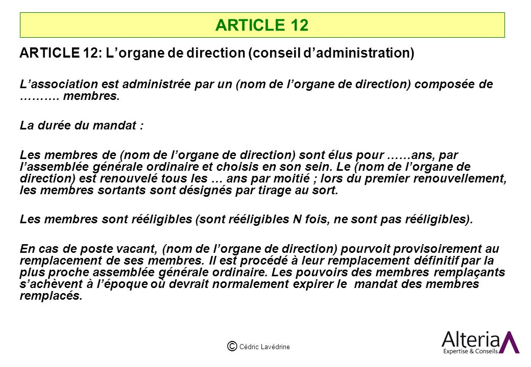 ARTICLE 12 ARTICLE 12: L'organe de direction (conseil d'administration)