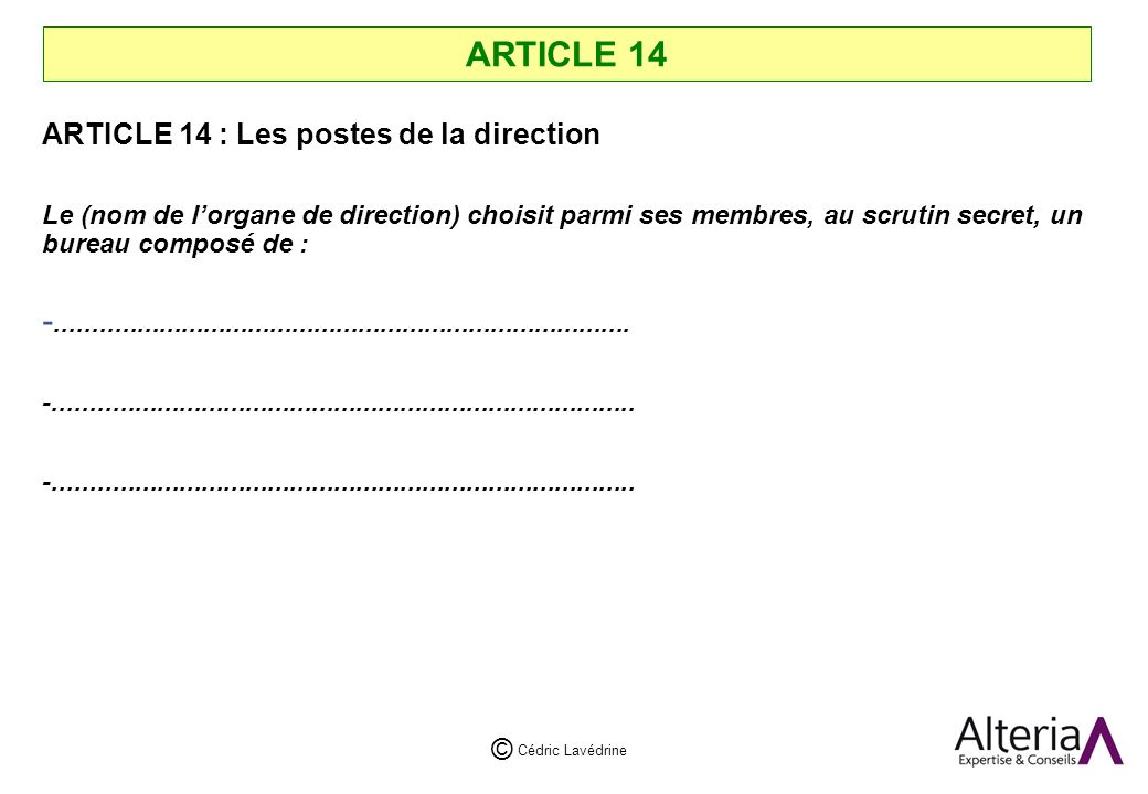 ARTICLE 14 ARTICLE 14 : Les postes de la direction
