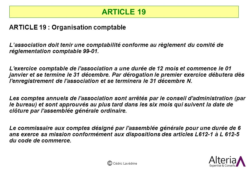 ARTICLE 19 ARTICLE 19 : Organisation comptable