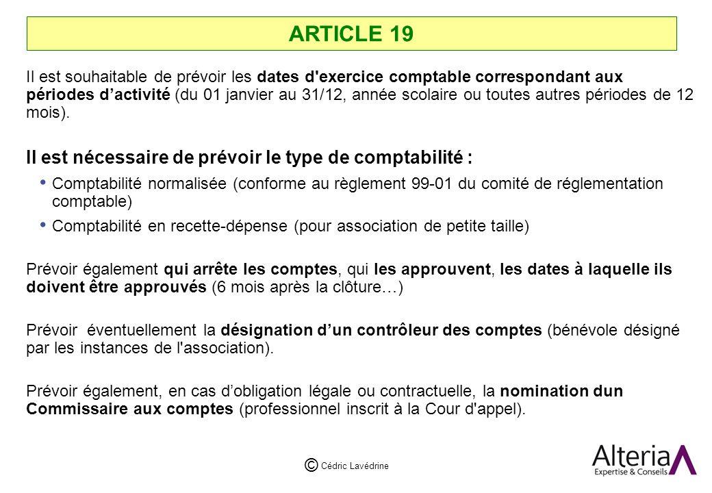 ARTICLE 19 Il est nécessaire de prévoir le type de comptabilité :