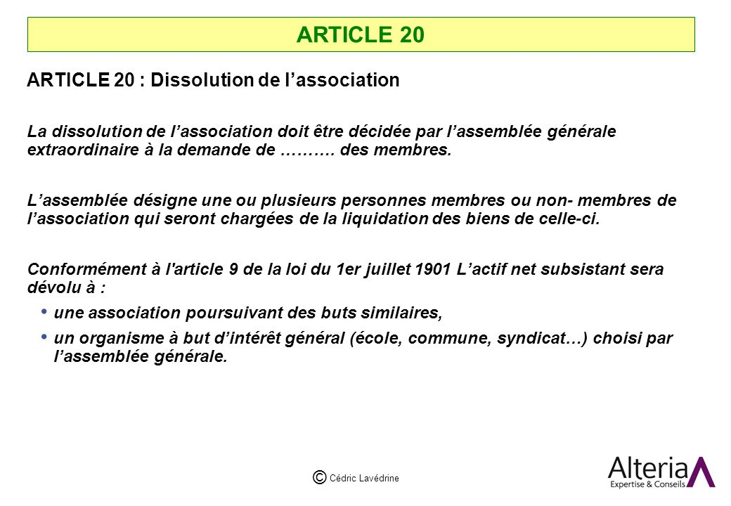 ARTICLE 20 ARTICLE 20 : Dissolution de l'association