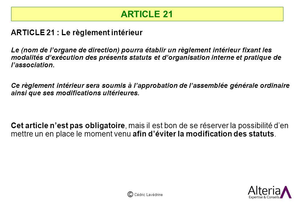 ARTICLE 21 ARTICLE 21 : Le règlement intérieur