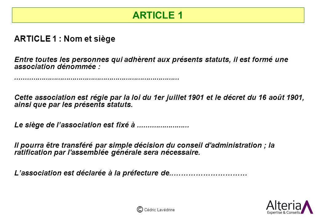 ARTICLE 1 ARTICLE 1 : Nom et siège