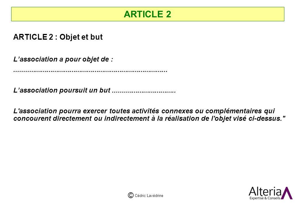 ARTICLE 2 ARTICLE 2 : Objet et but L'association a pour objet de :