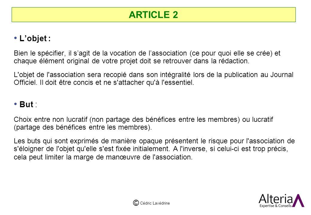 ARTICLE 2 L'objet :