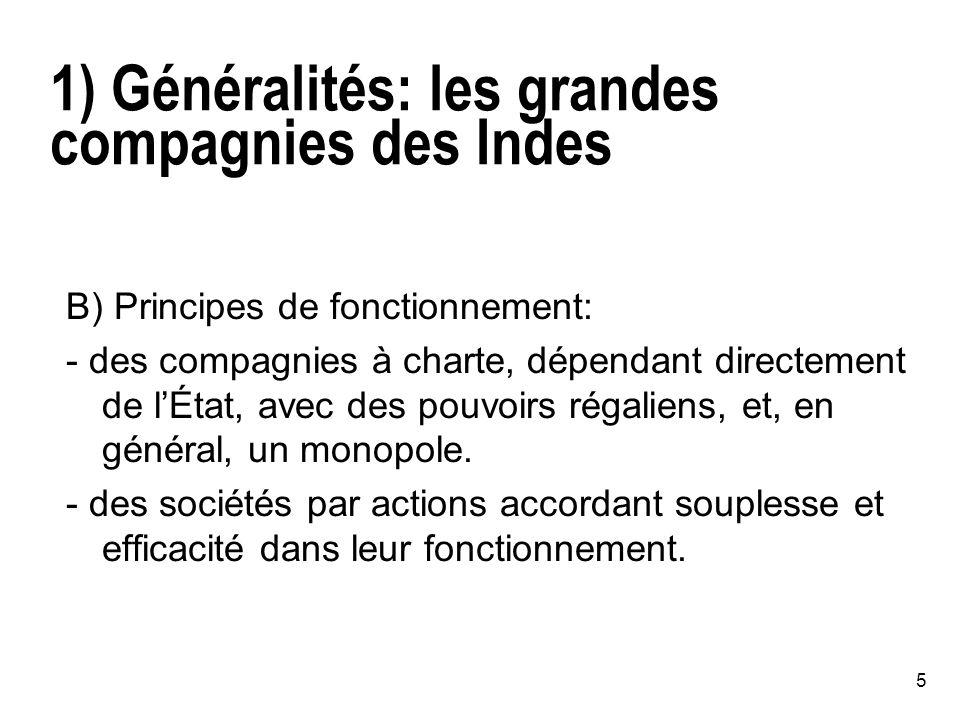 1) Généralités: les grandes compagnies des Indes