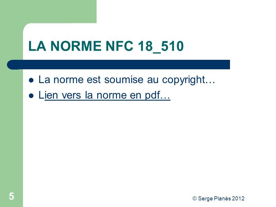 LA NORME NFC 18_510 La norme est soumise au copyright…