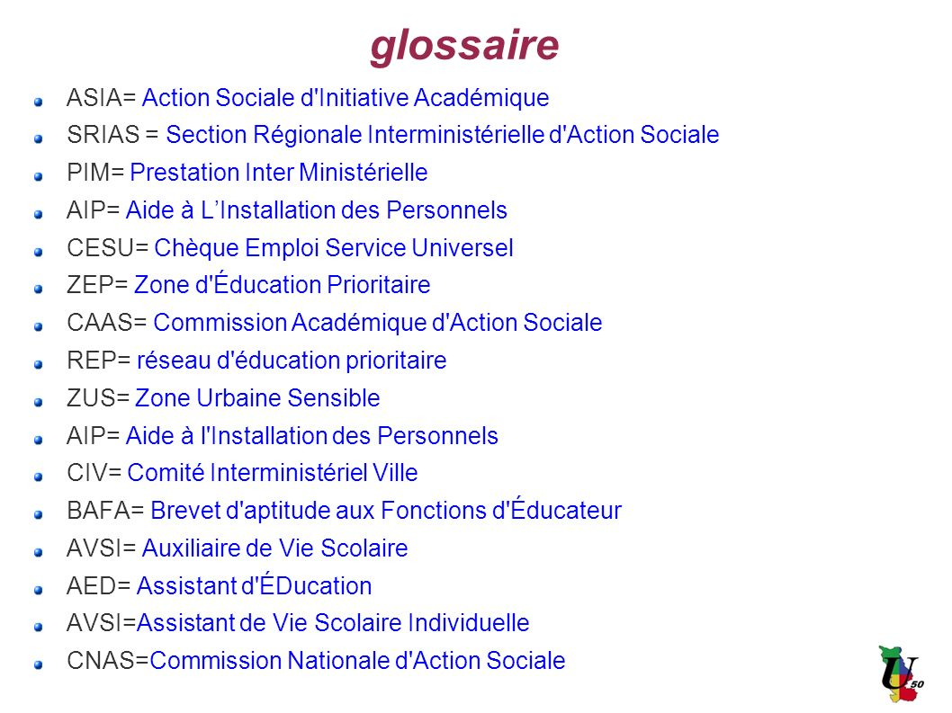 glossaire ASIA= Action Sociale d Initiative Académique