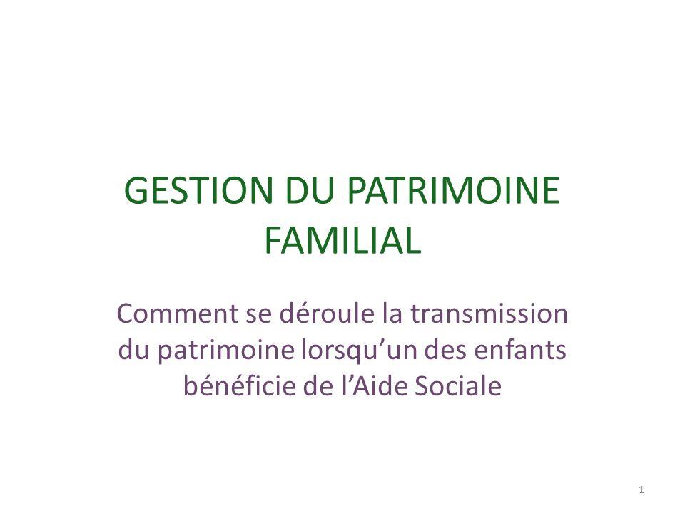 GESTION DU PATRIMOINE FAMILIAL