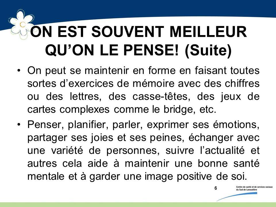 ON EST SOUVENT MEILLEUR QU'ON LE PENSE! (Suite)