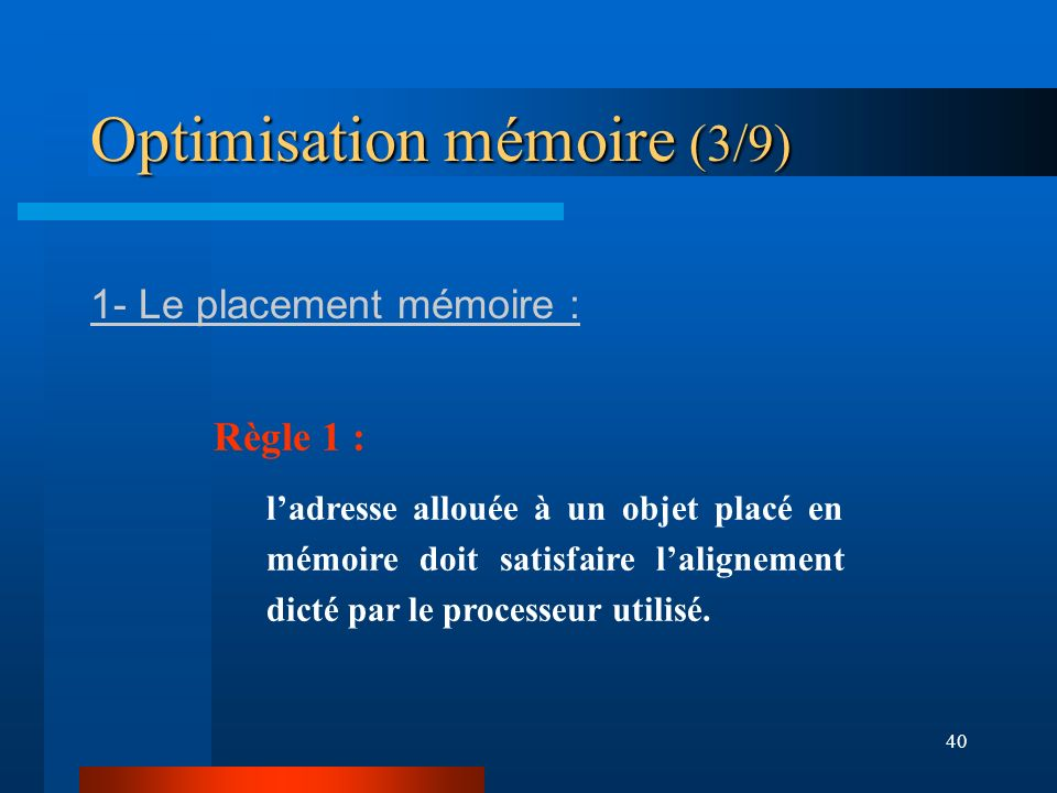 Optimisation mémoire (3/9)