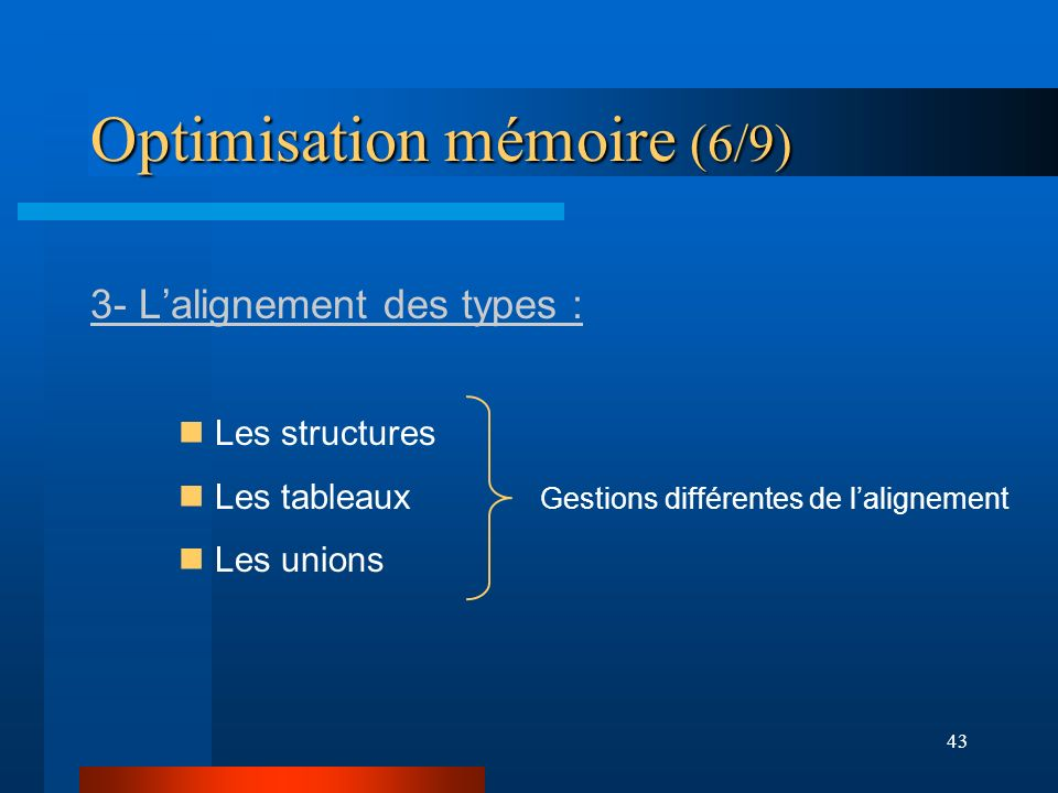 Optimisation mémoire (6/9)