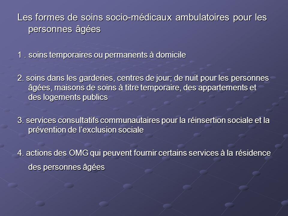 Les formes de soins socio-médicaux ambulatoires pour les personnes âgées