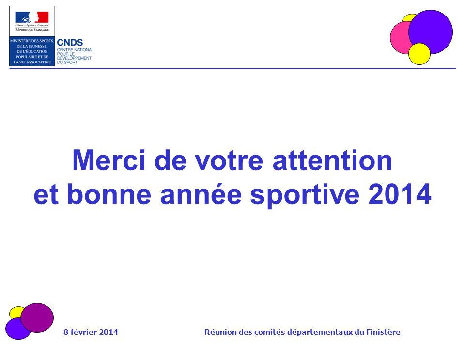 Merci de votre attention et bonne année sportive 2014