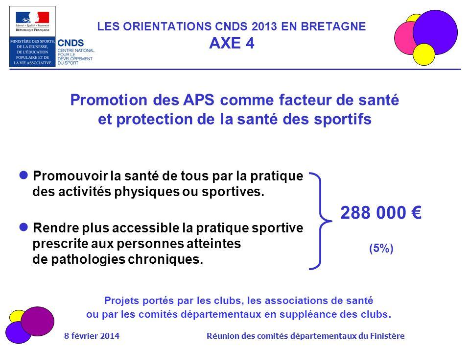 LES ORIENTATIONS CNDS 2013 EN BRETAGNE AXE 4