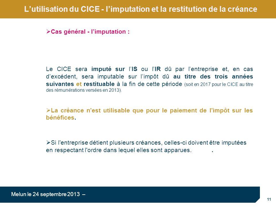 L'utilisation du CICE - l'imputation et la restitution de la créance