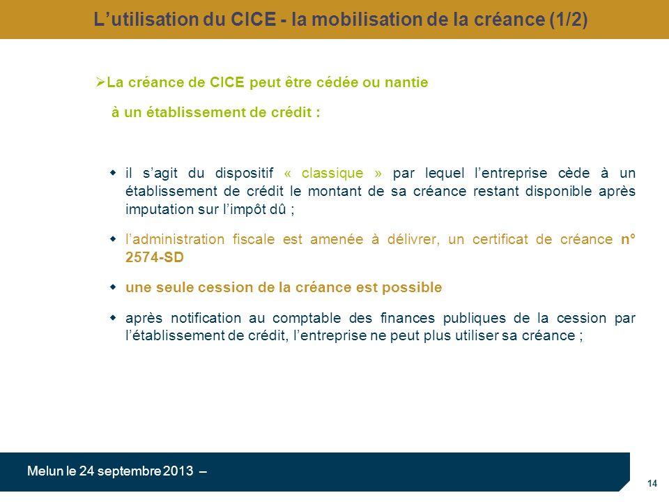 L'utilisation du CICE - la mobilisation de la créance (1/2)