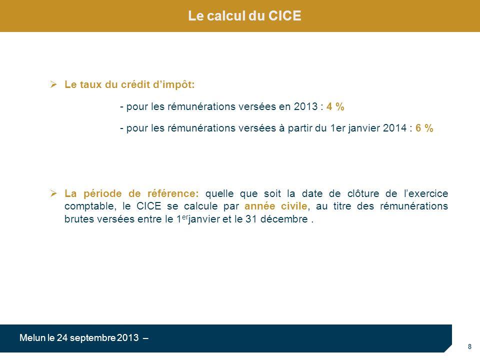 Le calcul du CICE Le taux du crédit d'impôt: