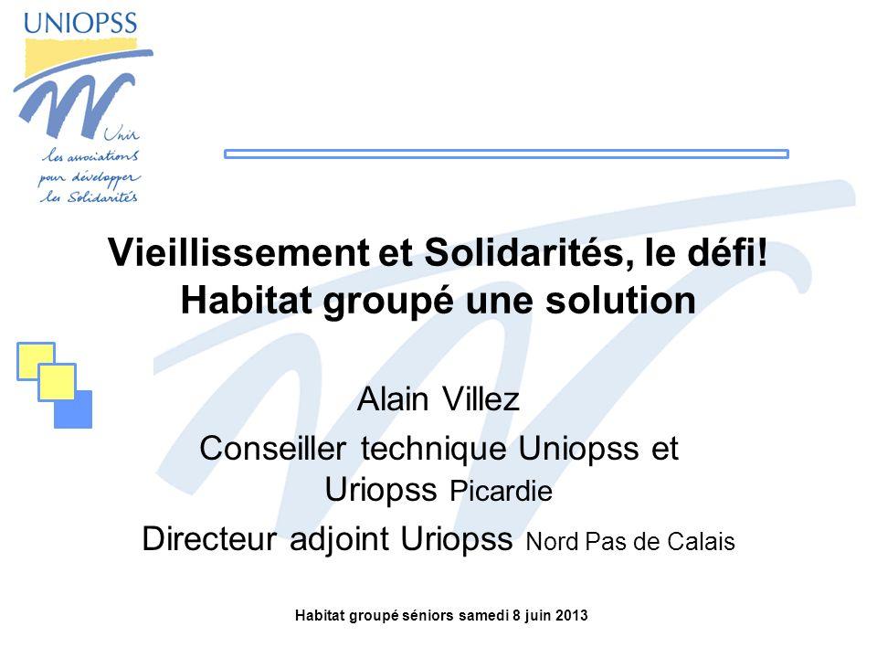 Vieillissement et Solidarités, le défi! Habitat groupé une solution