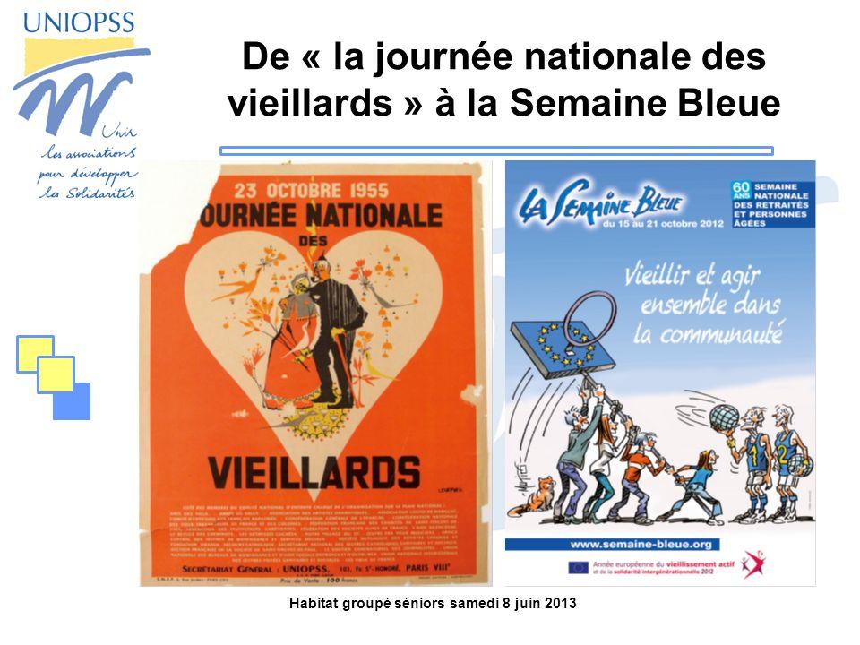 De « la journée nationale des vieillards » à la Semaine Bleue