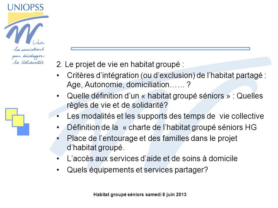 Habitat groupé séniors samedi 8 juin 2013