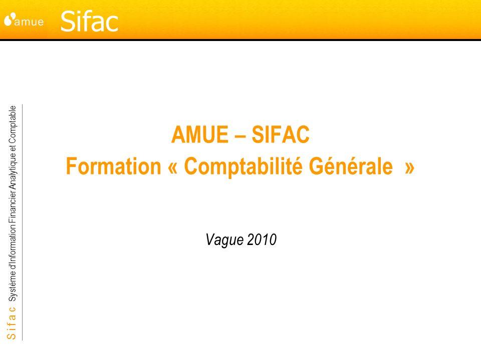 AMUE – SIFAC Formation « Comptabilité Générale »