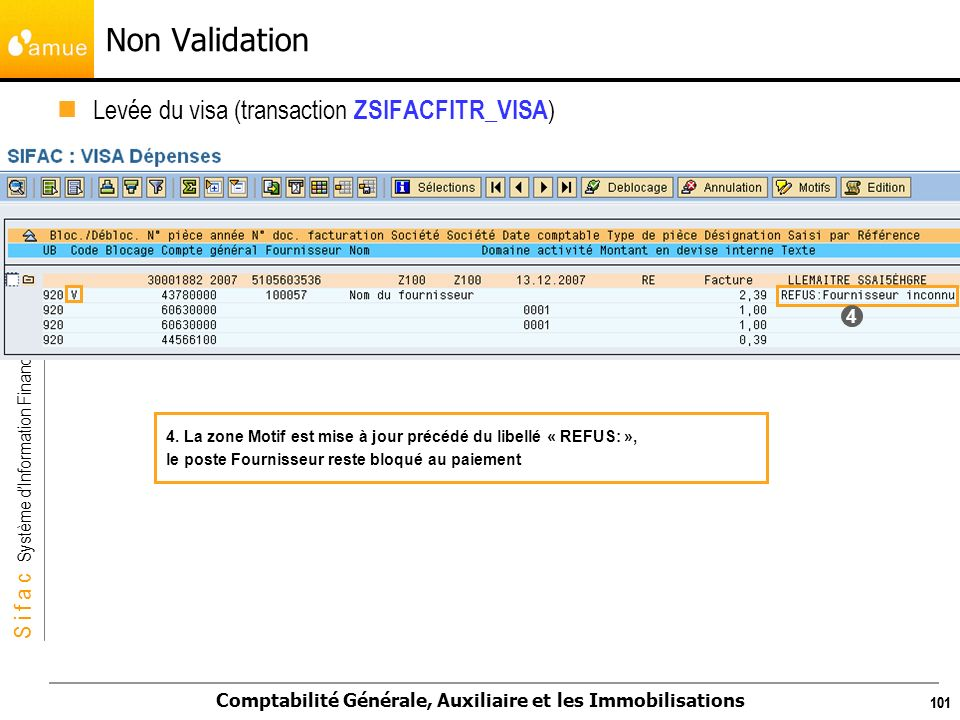 Non Validation Levée du visa (transaction ZSIFACFITR_VISA) 4