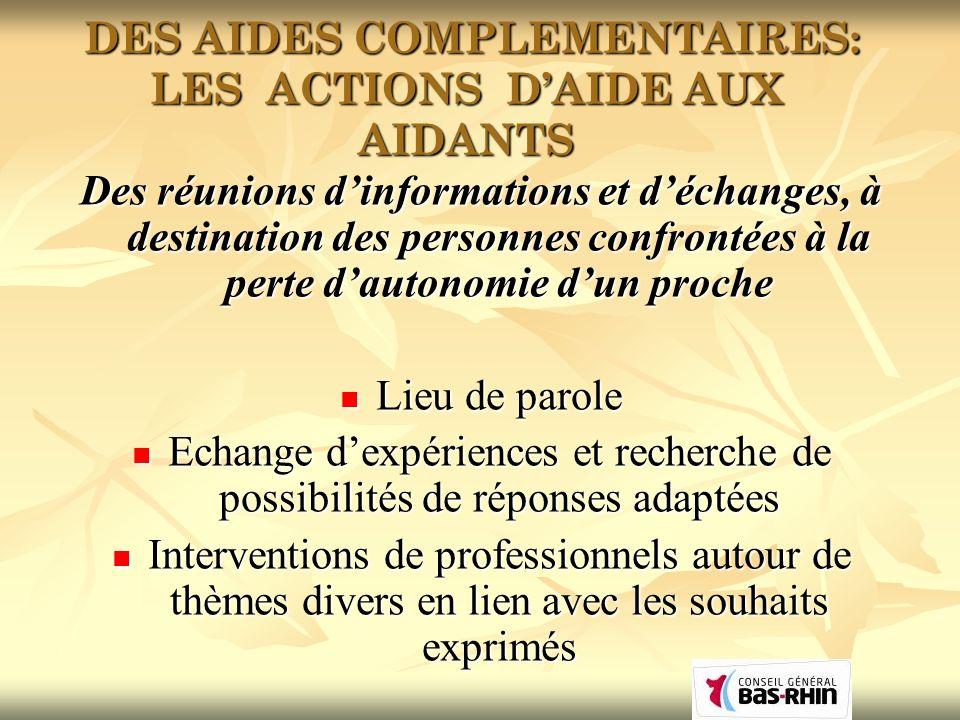 DES AIDES COMPLEMENTAIRES: LES ACTIONS D'AIDE AUX AIDANTS