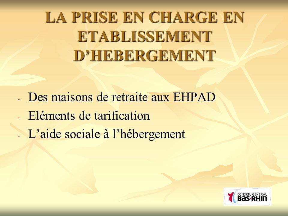 LA PRISE EN CHARGE EN ETABLISSEMENT D'HEBERGEMENT