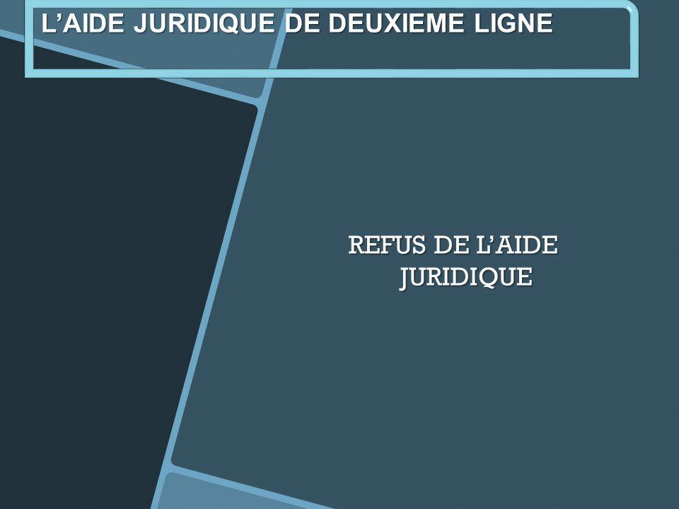 REFUS DE L'AIDE JURIDIQUE