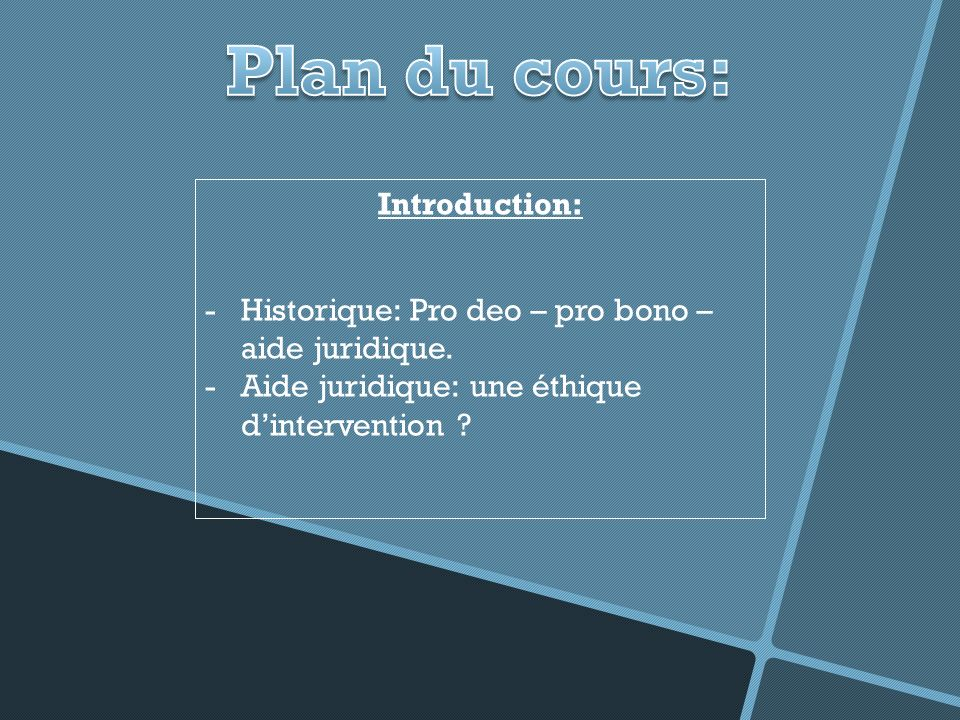 Plan du cours: Introduction:
