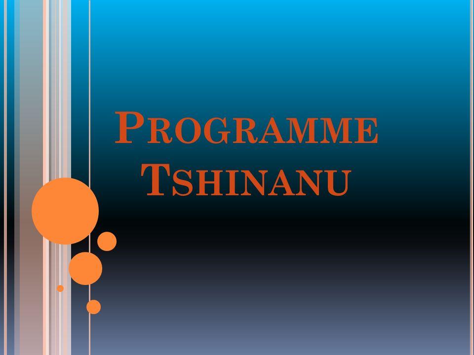 Programme Tshinanu