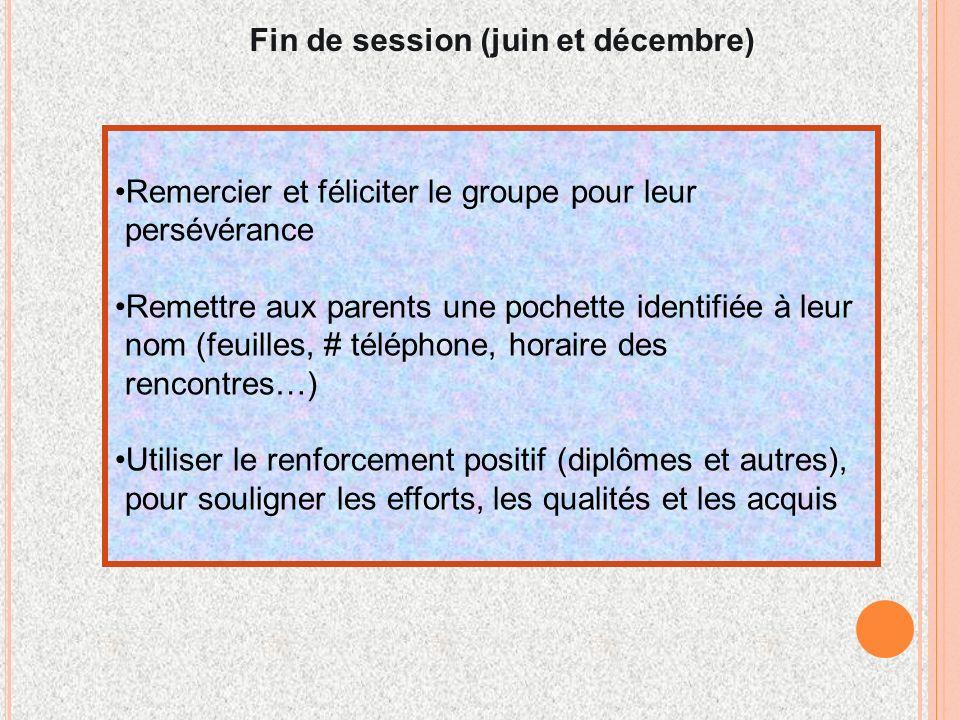 Fin de session (juin et décembre)