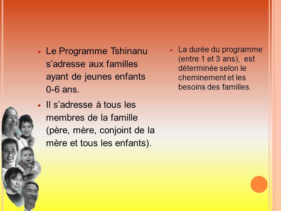 Le Programme Tshinanu s'adresse aux familles ayant de jeunes enfants 0-6 ans.