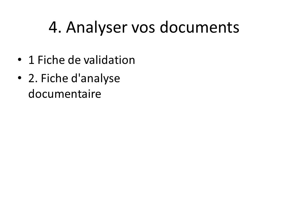 4. Analyser vos documents
