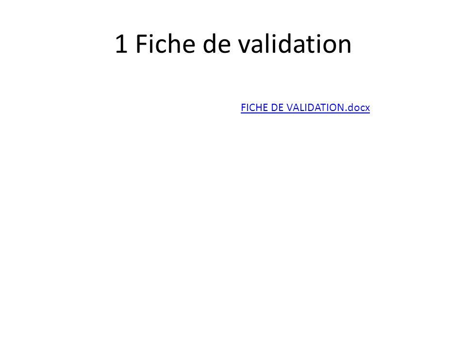 1 Fiche de validation FICHE DE VALIDATION.docx