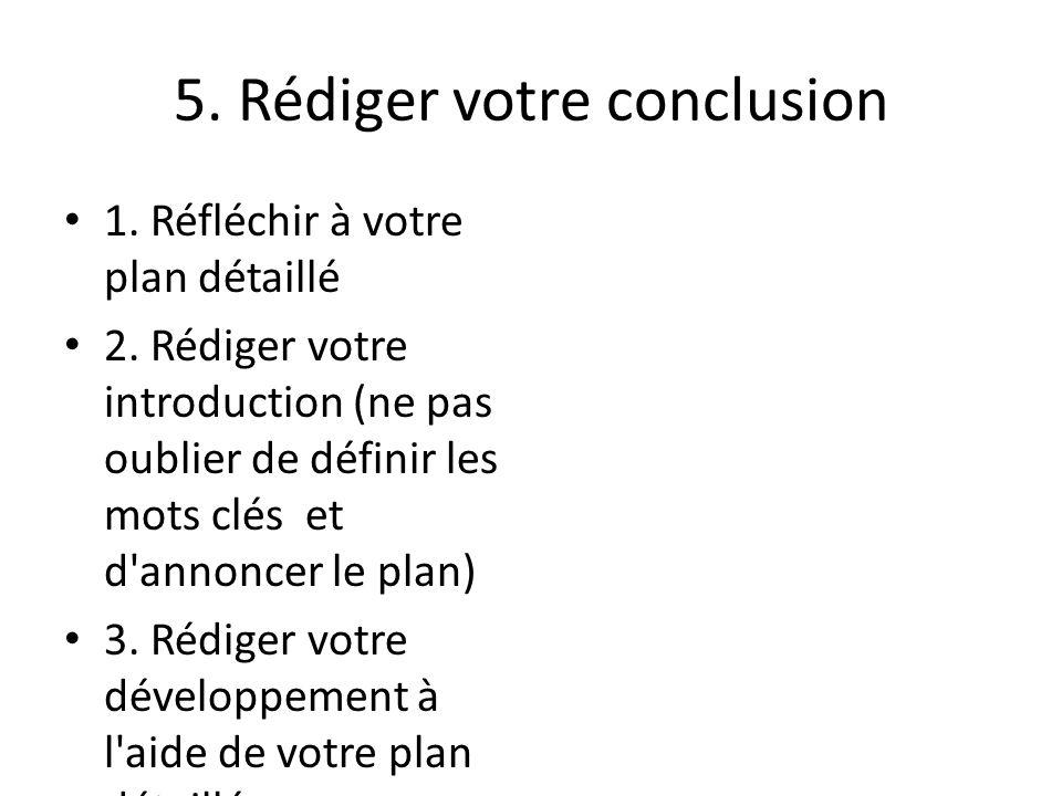 5. Rédiger votre conclusion