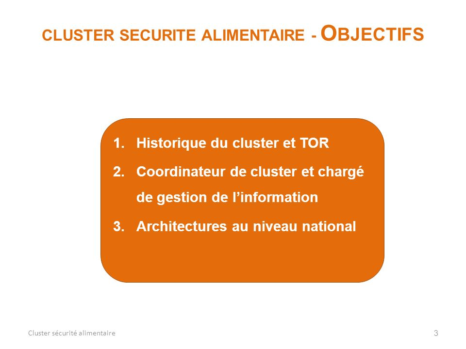 CLUSTER SECURITE ALIMENTAIRE - OBJECTIFS