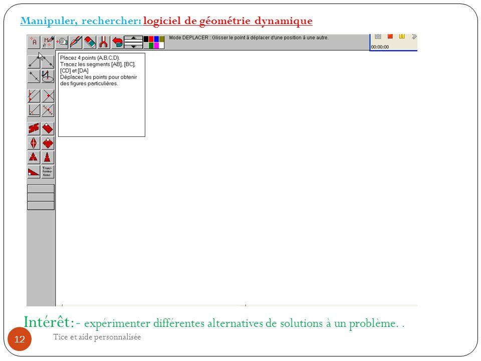 Manipuler, rechercher: logiciel de géométrie dynamique