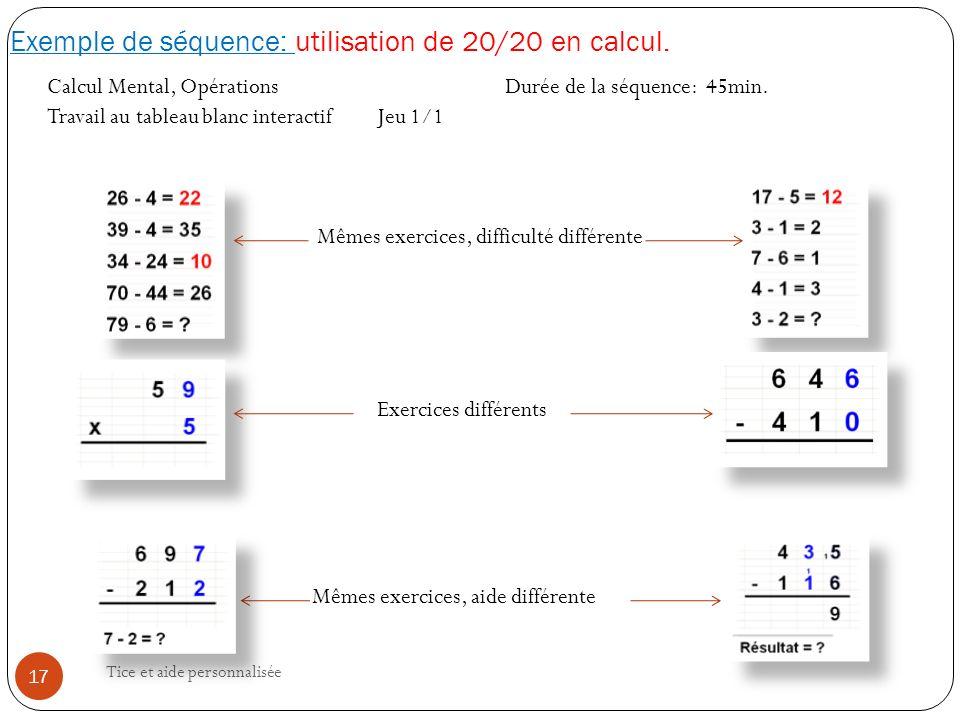 Exemple de séquence: utilisation de 20/20 en calcul.