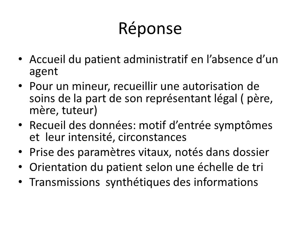 Réponse Accueil du patient administratif en l'absence d'un agent