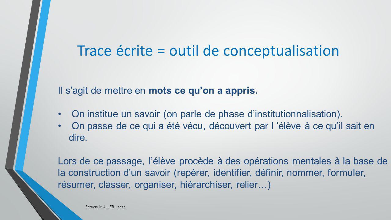Trace écrite = outil de conceptualisation