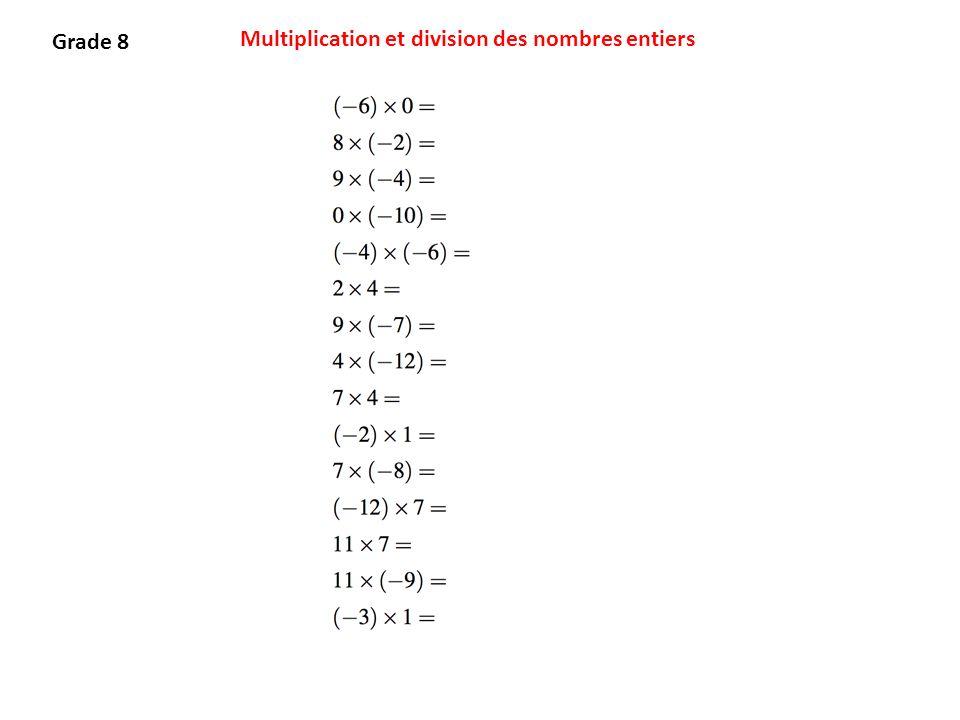 Grade 8 Multiplication et division des nombres entiers